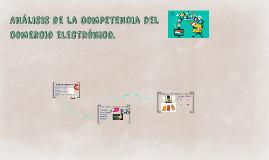 Análisis de la competencia del comercio electrónico.