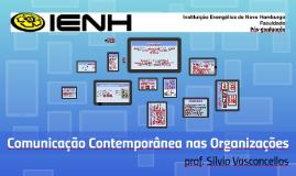 Encontro 1 - Comunicação Contemporânea nas Organizações