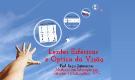 Lentes Esféricas e Óptica da Visão