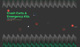 Crash Carts & Emergency Kits