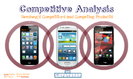 Cellphone Competitive Analysis