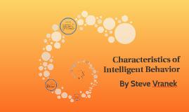 Characteristics of Intelligent Behavior