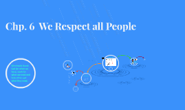 Chp 6 We Respect All People