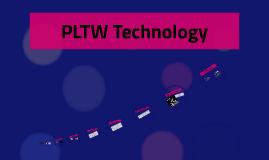PLTW Technology