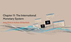 Chapter 11: The International Monetary System