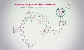 Adolescent Drug use and Identity Formation