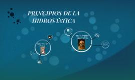 Copy of PRINCIPIOS DE LA HIDROSTATICA