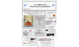 5.4 CONDUCTAS PROCESALES INDEBIDAS