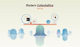 Modern Catechetics
