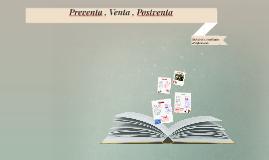 Copy of Preventa , Venta , Postventa
