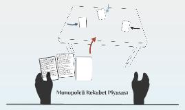 Monopolcü Rekabet Piyasası