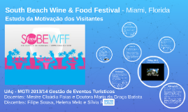 South Beach Wine & Food Festival - Miami Beach, Florida