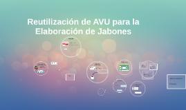 Reutilización de AVU para la Elaboración de Jabones