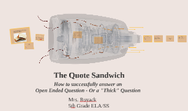 Revised: The Quote Sandwich: 5th Grade