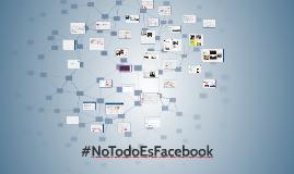 No todo es Facebook