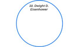 10. Dwight D. Eisenhower
