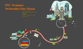HKI : Persaingan Intelektualitas Antar Bangsa 24 Februari Bali