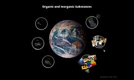 Organic and Inorganic Substances