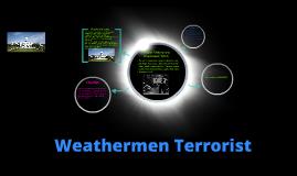 Weathermen Terrorist