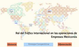 Rol del Tráfico Internacional en las operaciones de Empresas