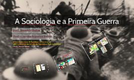 Sociologia e a Primeira Guerra (I)