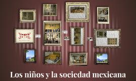 Los niños y la sociedad mexicana