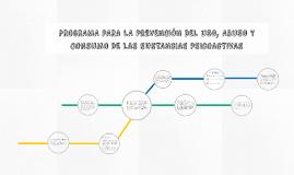 PROGRAMA PARA LA PREVENCIÓN DEL USO, ABUSO Y CONSUMO DE LAS