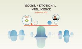 SOCIAL / EMOTIONAL INTELLIGENCE