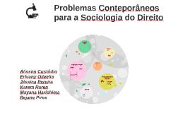Problemas Conteporâneos para a Sociologia do Direito