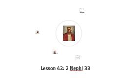 Lesson 42: 2 Nephi 33