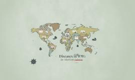 Copy of Diseases in WW1