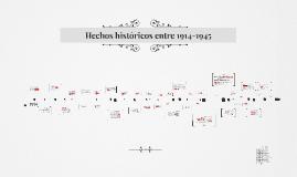 Hechos históricos entre 1914-1945