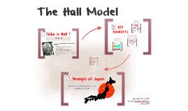 The Hall Model