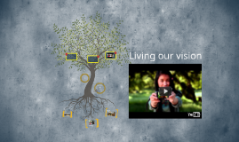 Living our vision