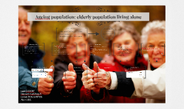 Ageing population: elderly population living alone