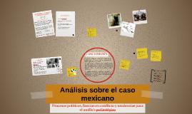 Análisis sobre el caso mexicano
