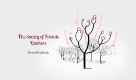 Society of Friends: Quaker