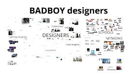 BAD BOY Designers