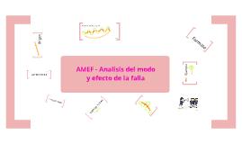 Copy of AMEF: Analisis del modo de efecto de la falla