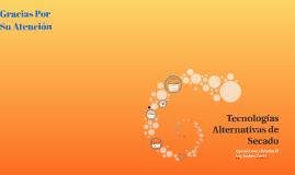 Tecnologias Alternativas de Secado