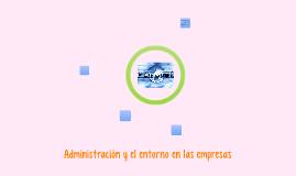 Administración y el entorno en las empresas