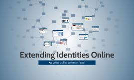 Extending Identities Online