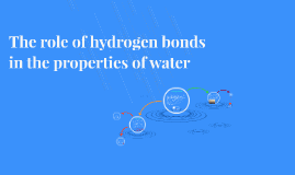 The role of hydrogen bonds in the properties of water