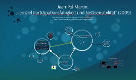 Jean-Pol Martin: Partizipationsfähigkeit/Netzsensibilität