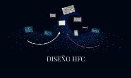 DISEÑO HFC