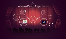 A Near-Death Experience