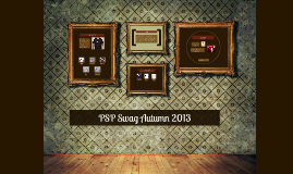 PSP Swag Autumn 2013