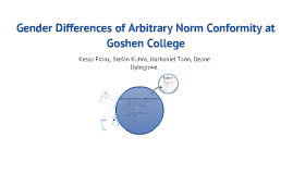 Gender differences of arbitrary norm conformity at Goshen College