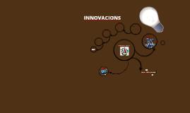Copy of Innovacions