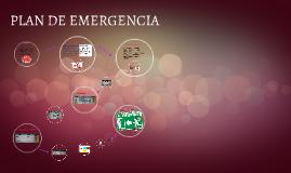 Copy of PLAN DE EMERGENCIA